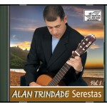 ALAN TRINDADE - SERESTAS - vol.1 - CD
