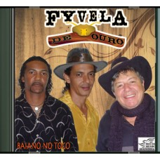 TRIO FYVELA DE OURO _CD